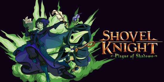 Shovel Knight Plague of Shadow titre Band of Geeks L'actualité de la Semaine