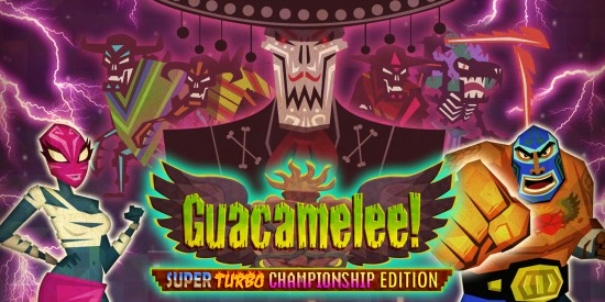 Guacamelee! Super Turbo Championship Edition Nos Jeux du Moment Band of Geeks