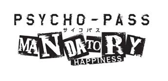 PSYCHO-PASS Mandatory Happiness Logo Band of Geeks Actualité de la semaine