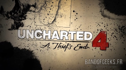Uncharted 4 Titre Intro Band of Geeks