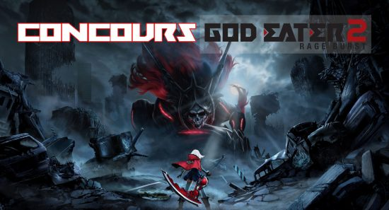 Facebook God Eater 2 Rage Burst Concours Bandai Namco Band of Geeks