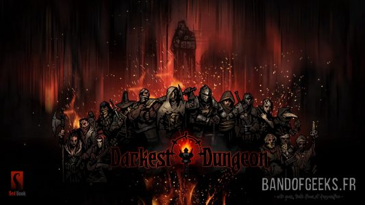 Heros The Darkest Dungeon Critique Band of Geeks