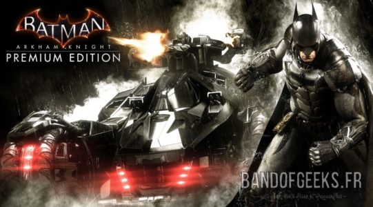 Batman Arkham Knight Batman et sa Batmobile