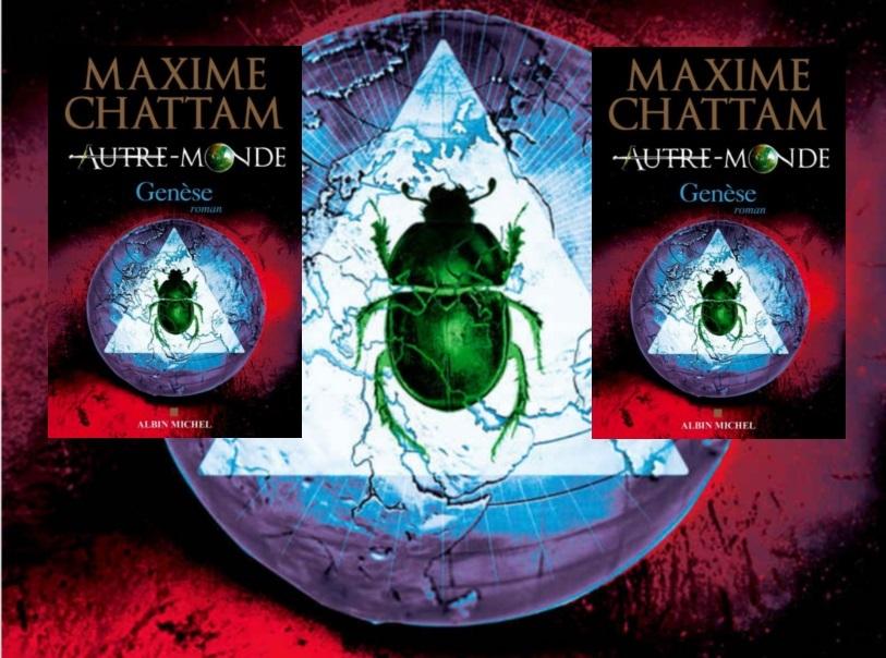 Autre Monde Genèse Maxime Chattam